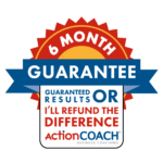 6 Month Guarantee ActionCoach